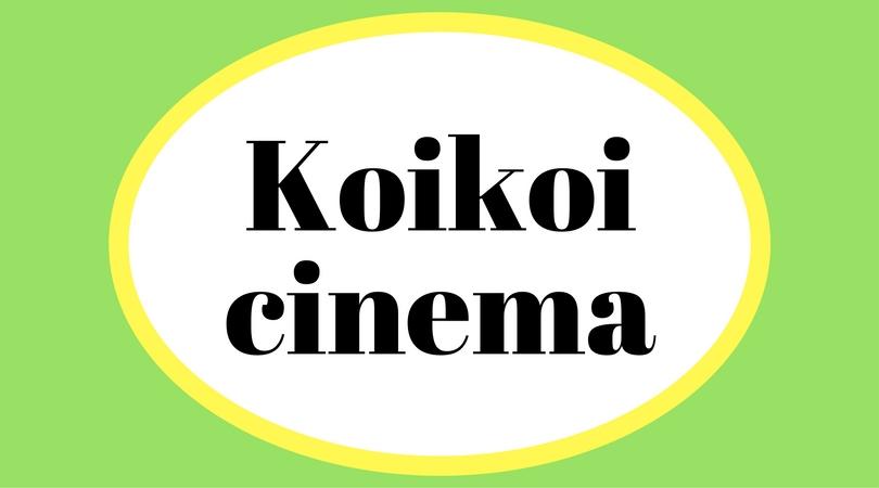 KoiKoi cinema
